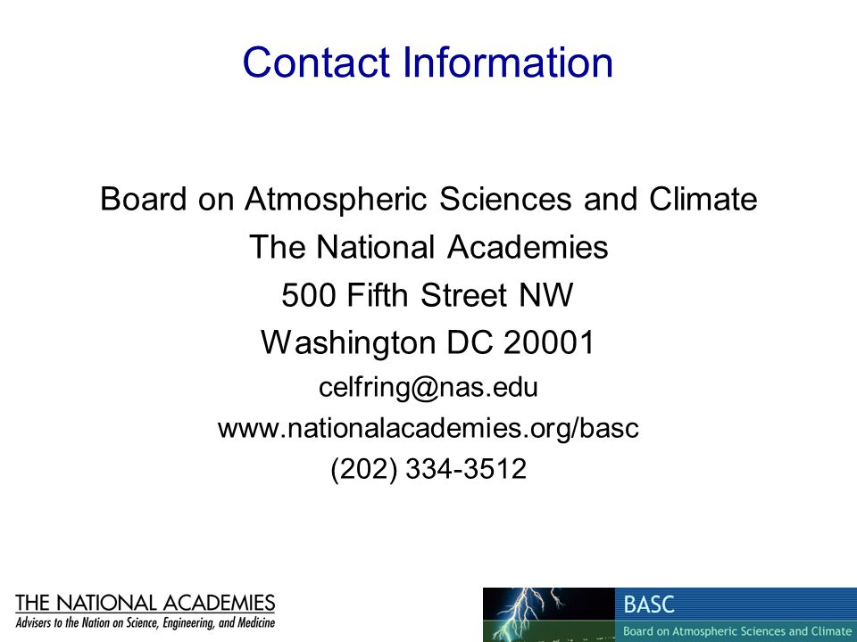 Contact Information Board on Atmospheric Sciences and Climate. The National Academies. 500 Fifth Street NW.