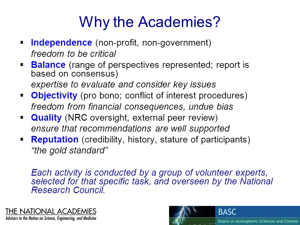 Why the Academies Independence (non-profit, non-government)