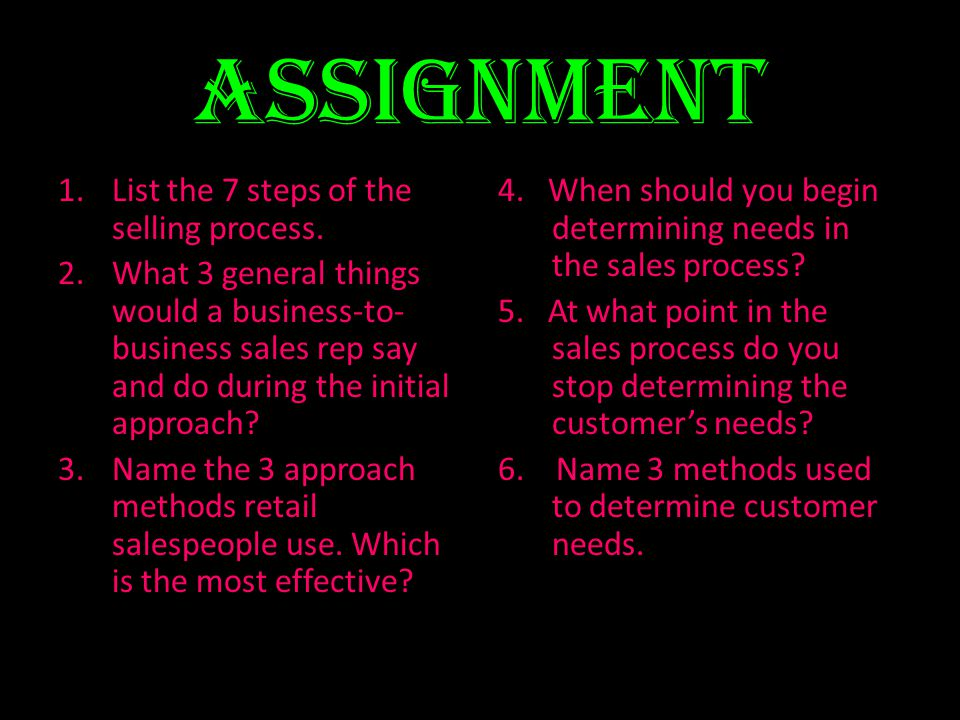 Assignment List the 7 steps of the selling process.