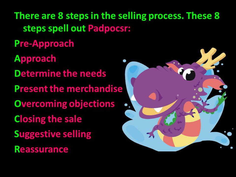 There are 8 steps in the selling process