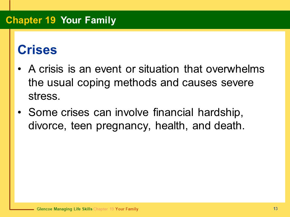 Crises A crisis is an event or situation that overwhelms the usual coping methods and causes severe stress.