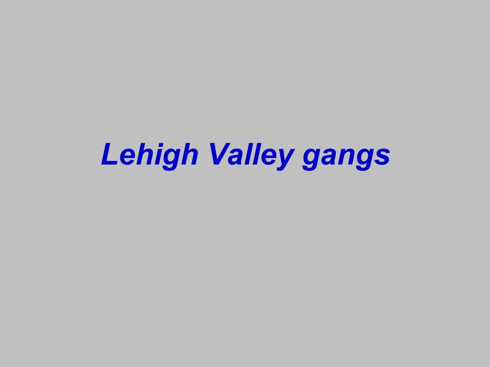 Lehigh Valley gangs