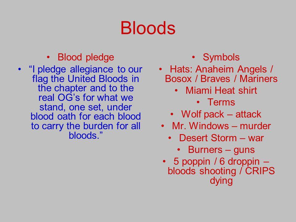 Bloods Blood pledge.