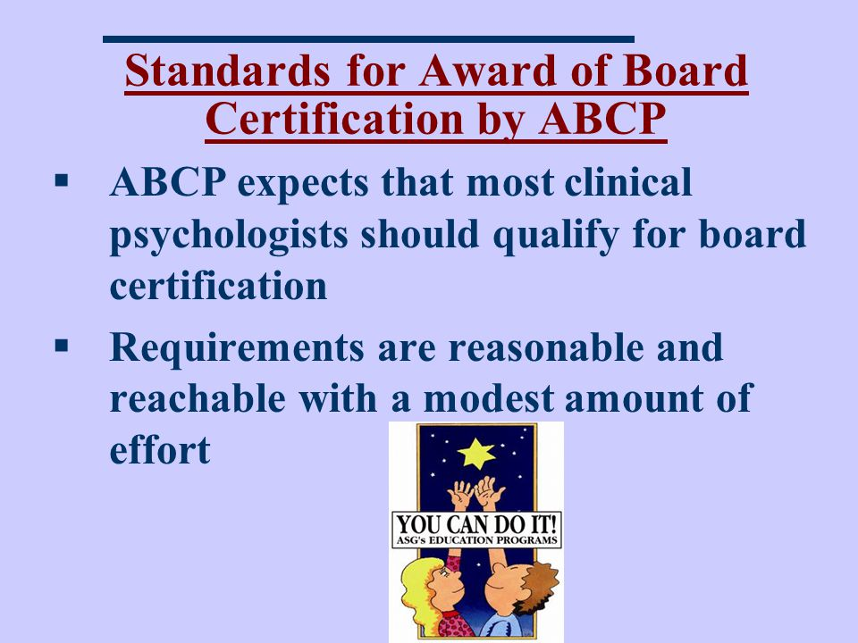 Standards for Award of Board Certification by ABCP