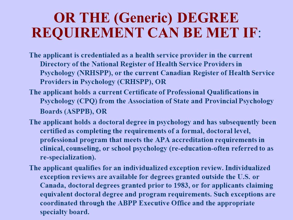 OR THE (Generic) DEGREE REQUIREMENT CAN BE MET IF: