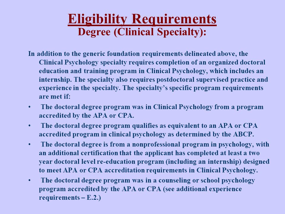 Eligibility Requirements Degree (Clinical Specialty):