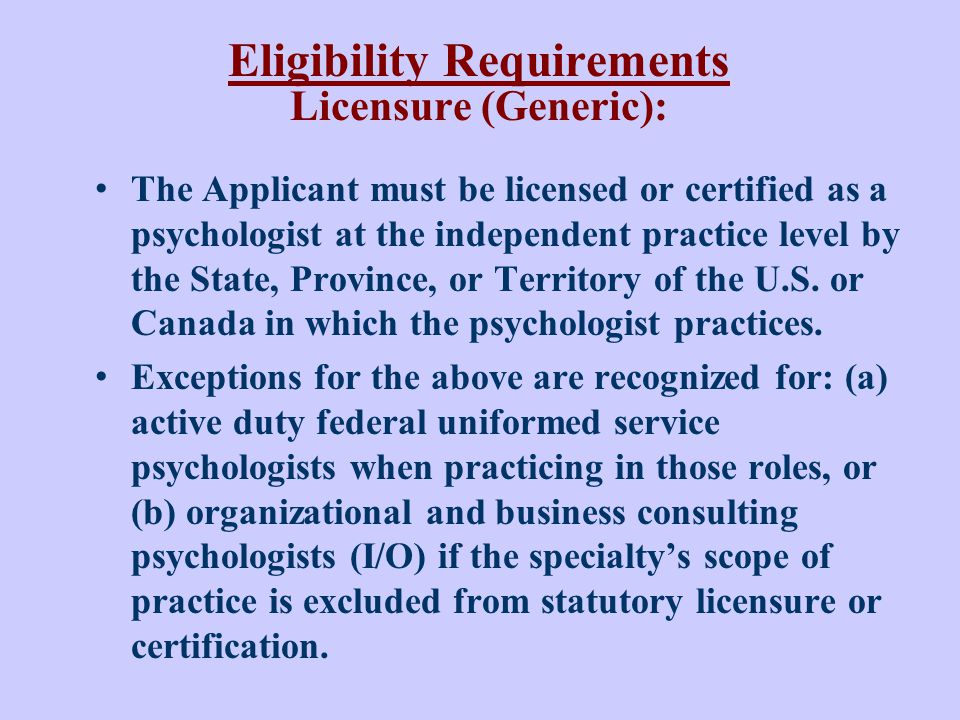Eligibility Requirements Licensure (Generic):
