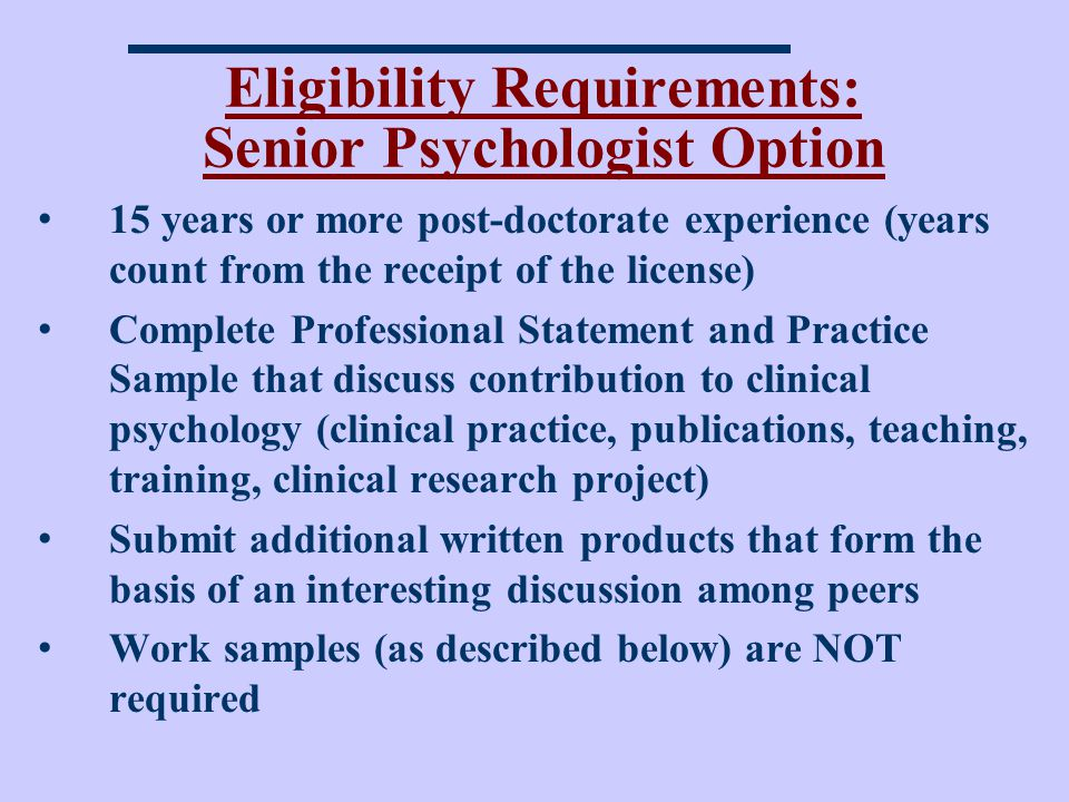 Eligibility Requirements: Senior Psychologist Option