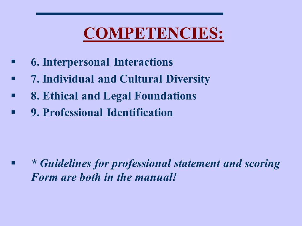 COMPETENCIES: 6. Interpersonal Interactions
