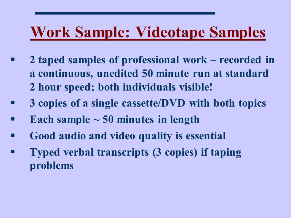 Work Sample: Videotape Samples