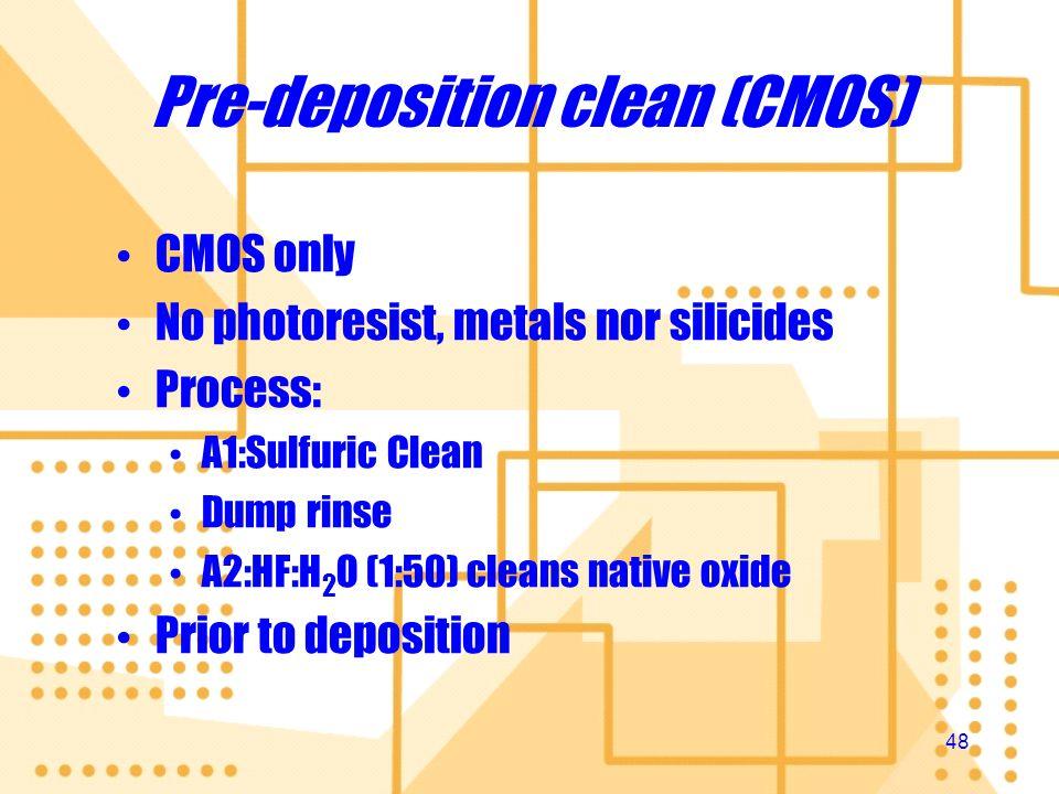 Pre-deposition clean (CMOS)