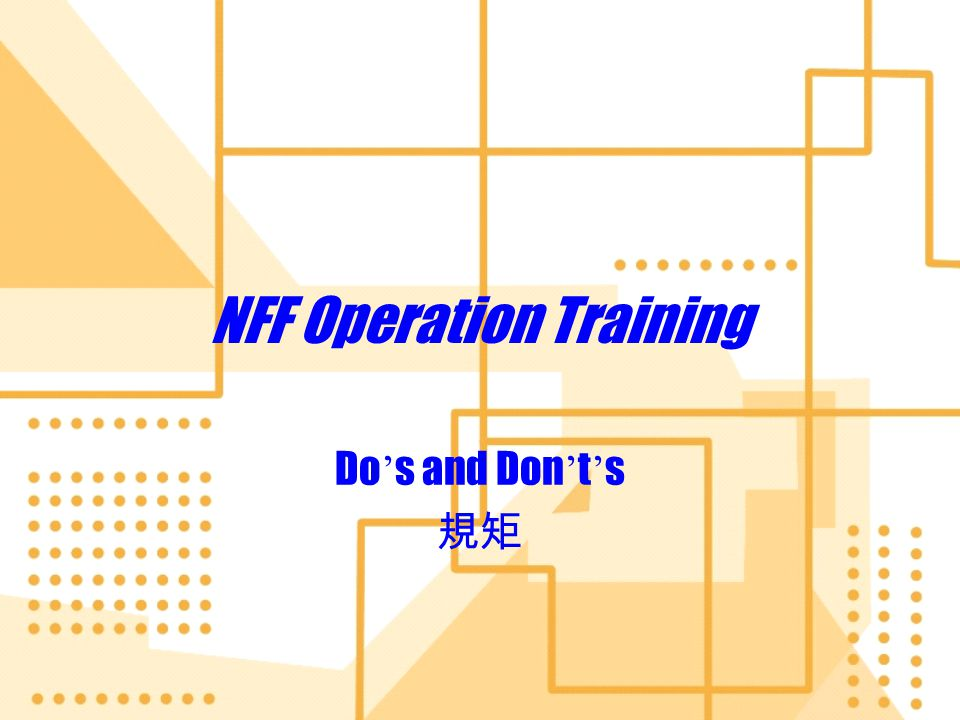 NFF Operation Training