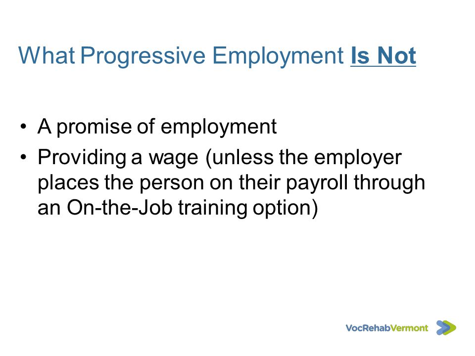 What Progressive Employment Is Not