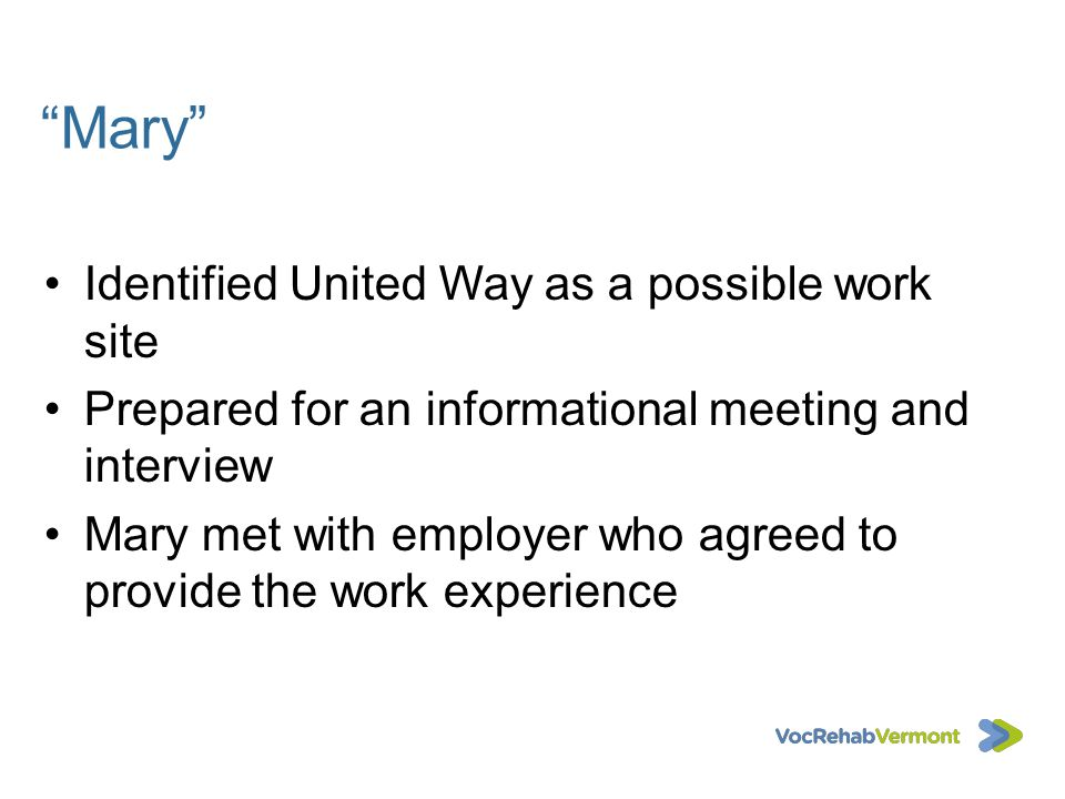 Mary Identified United Way as a possible work site