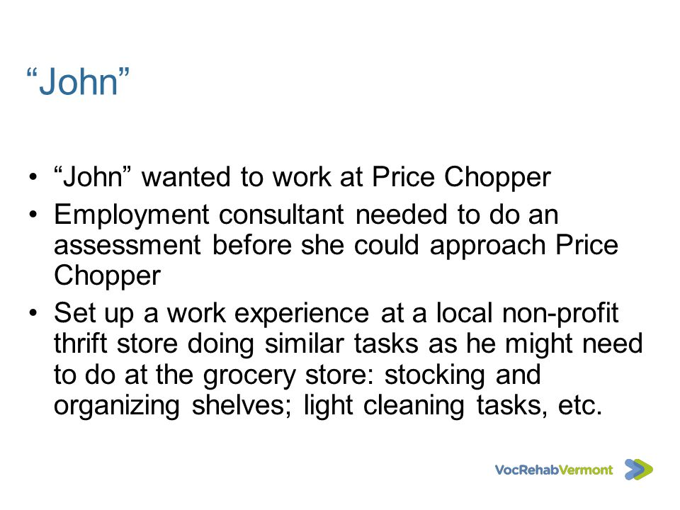 John John wanted to work at Price Chopper