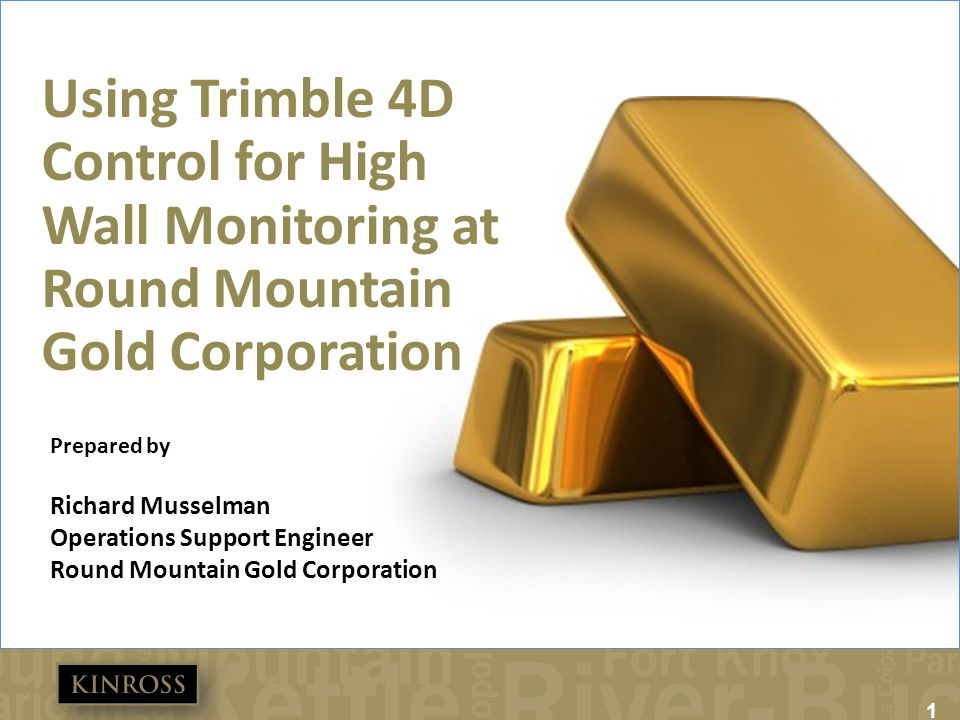 Using Trimble 4D Control for High Wall Monitoring at Round Mountain Gold Corporation