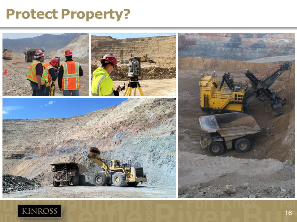 Protect Property 3 electric shovels 14 haul trucks