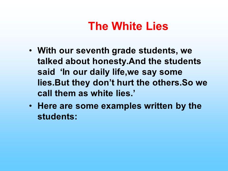 The White Lies