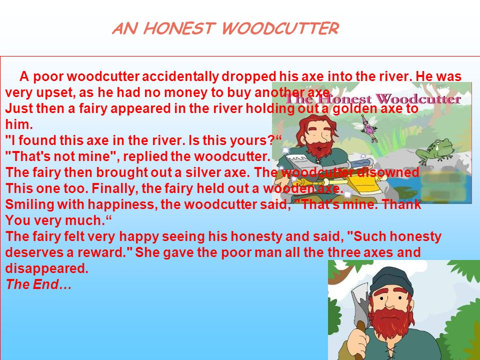 AN HONEST WOODCUTTER