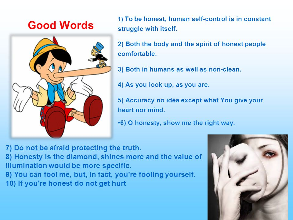 Good Words 7) Do not be afraid protecting the truth.