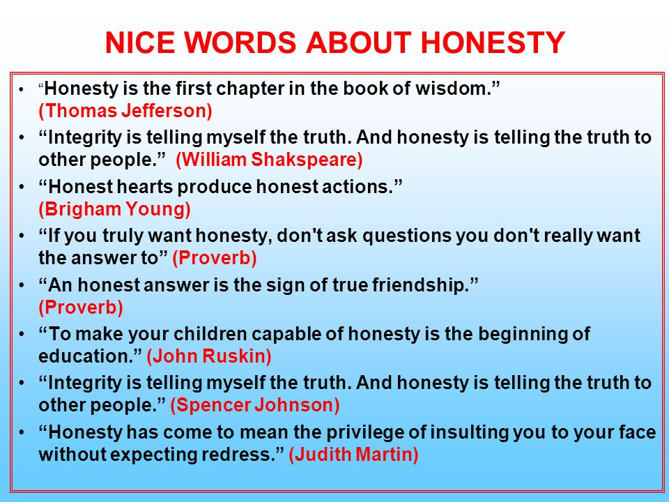 NICE WORDS ABOUT HONESTY