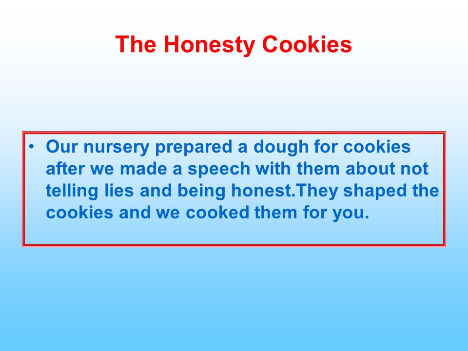 The Honesty Cookies