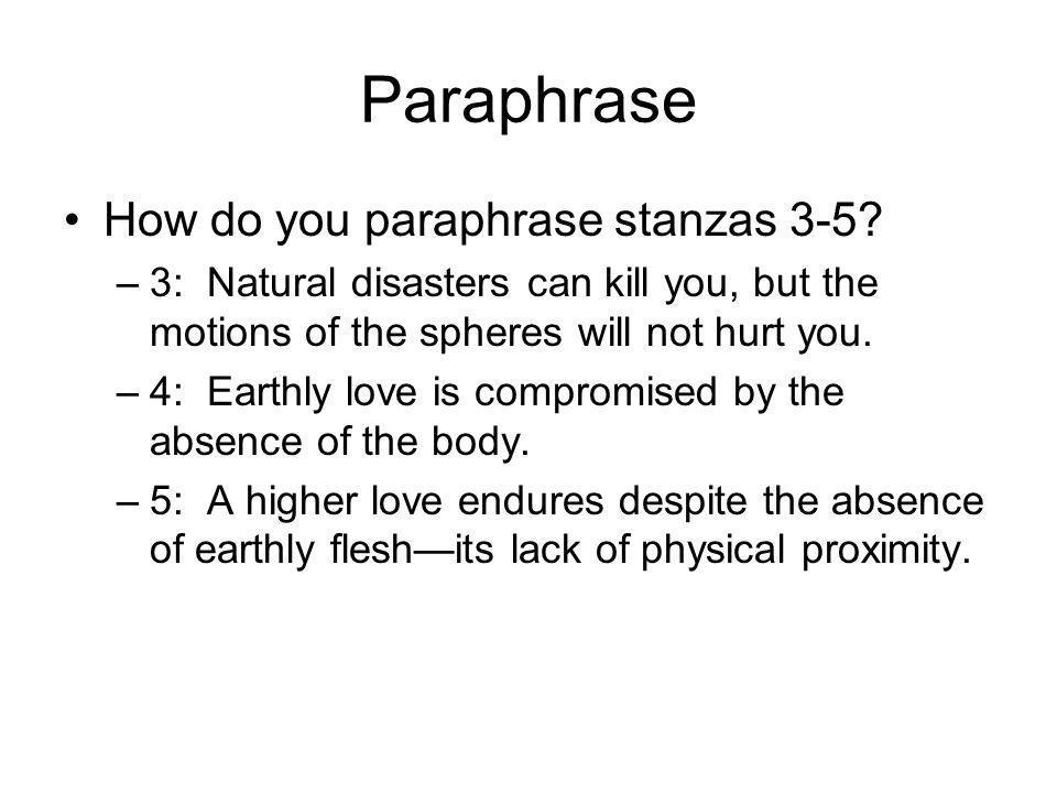Paraphrase How do you paraphrase stanzas 3-5