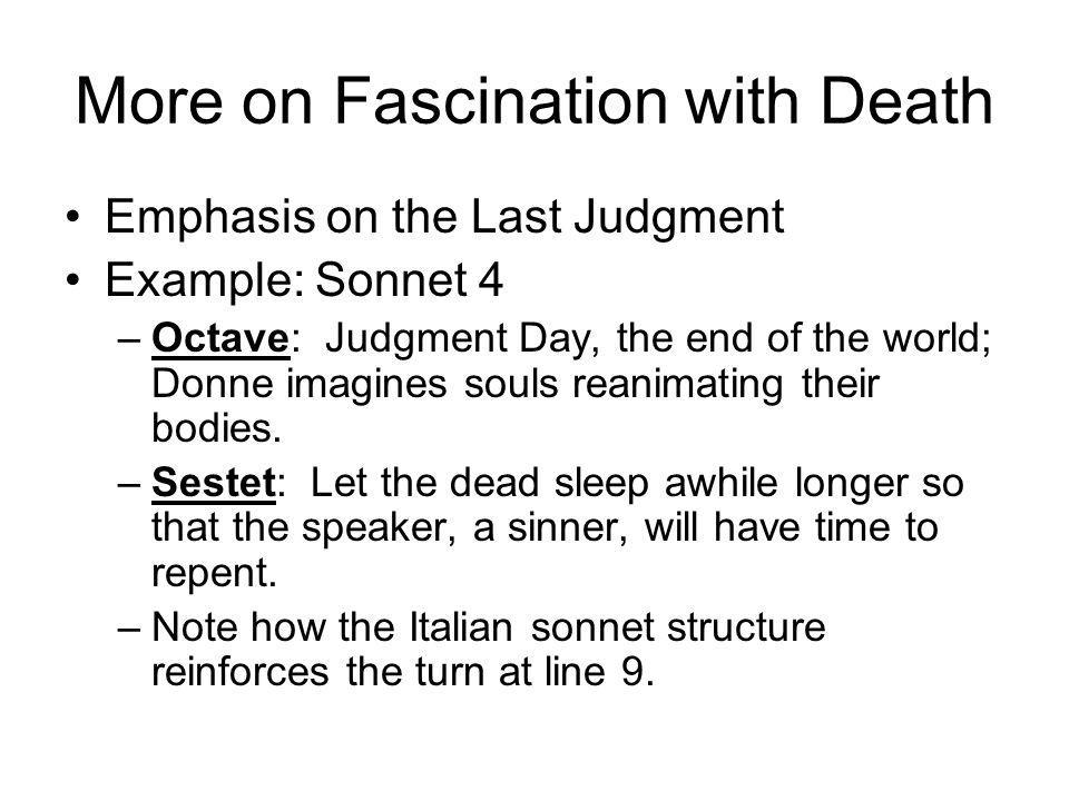 More on Fascination with Death