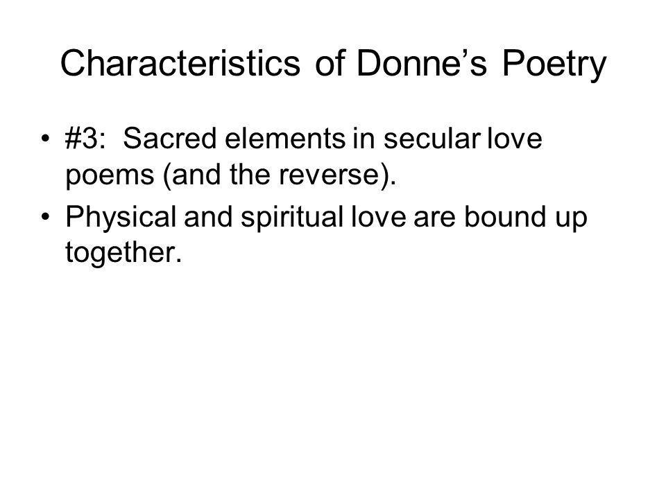 Characteristics of Donne's Poetry