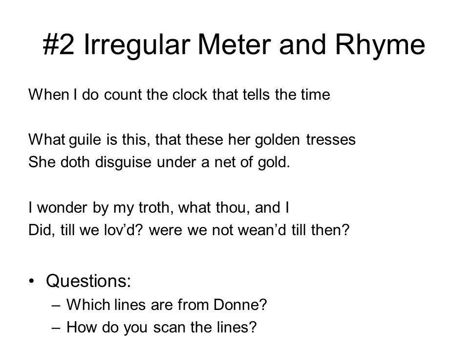 #2 Irregular Meter and Rhyme