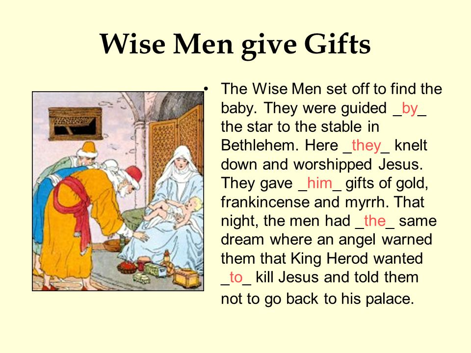 Wise Men give Gifts