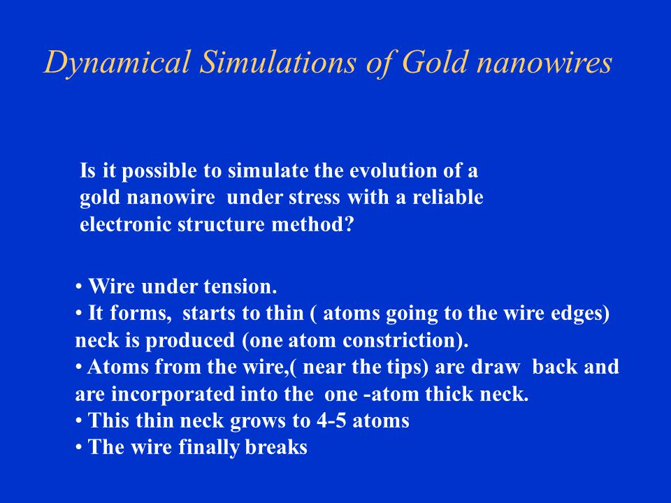 Dynamical Simulations of Gold nanowires