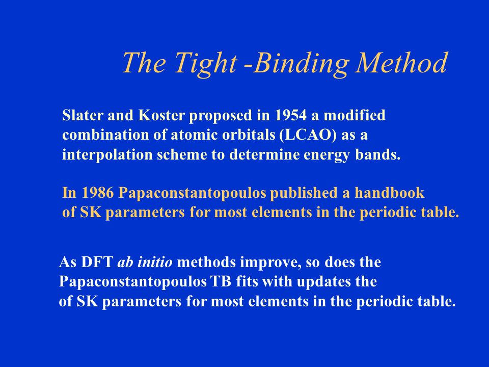 The Tight -Binding Method