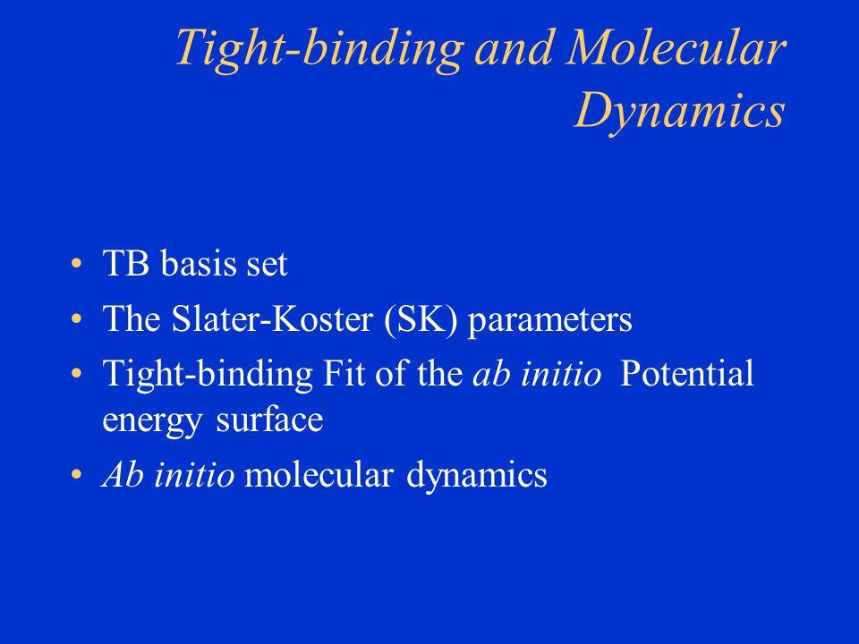 Tight-binding and Molecular Dynamics