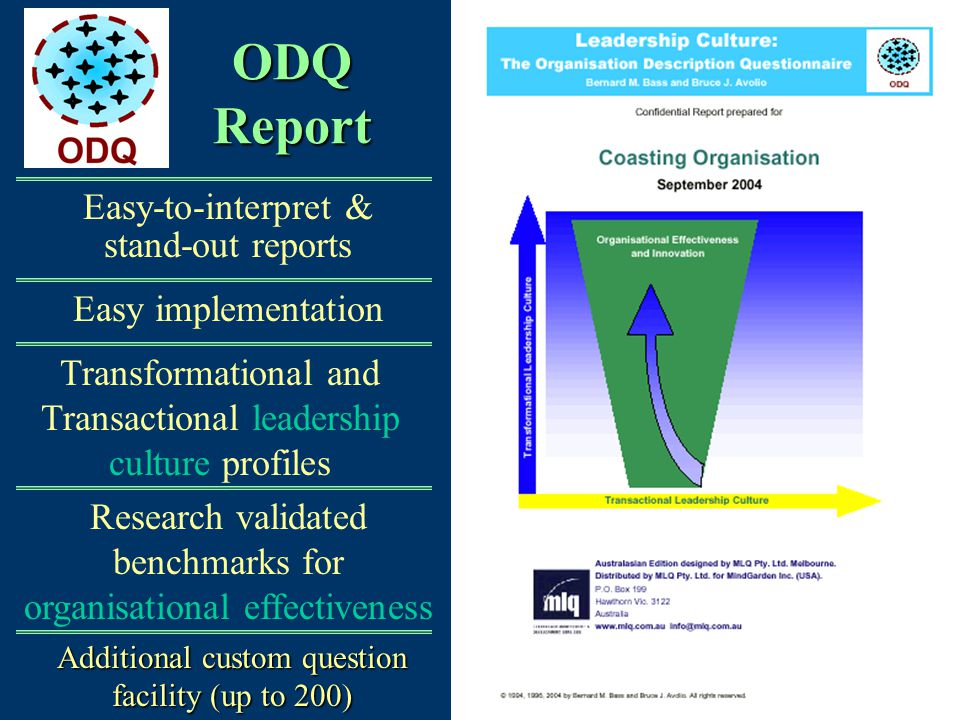 ODQ Report Easy-to-interpret & stand-out reports Easy implementation