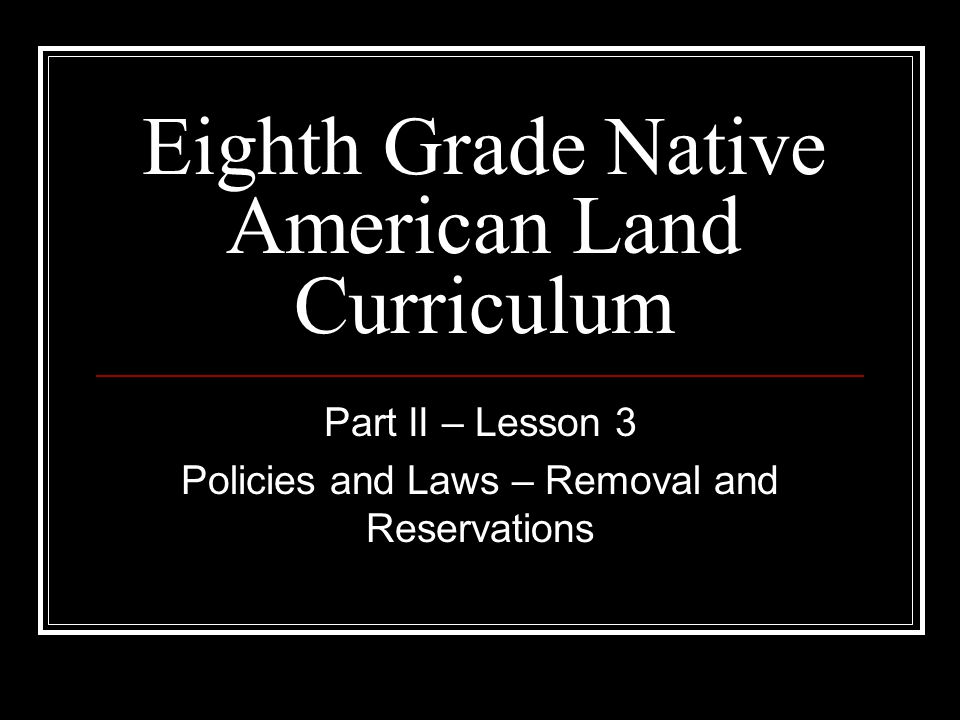 Eighth Grade Native American Land Curriculum