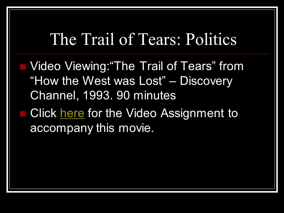 The Trail of Tears: Politics