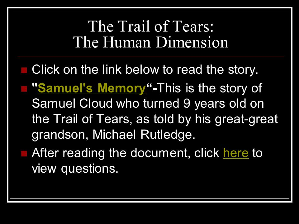 The Trail of Tears: The Human Dimension