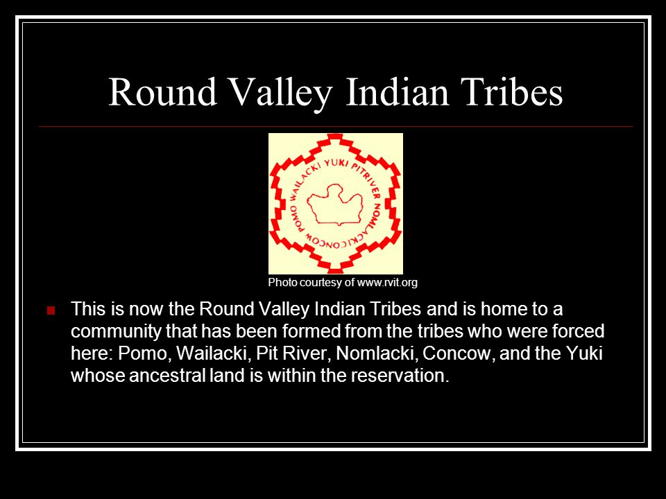 Round Valley Indian Tribes