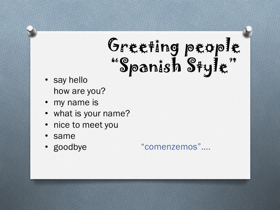 how to say your in spanish formal