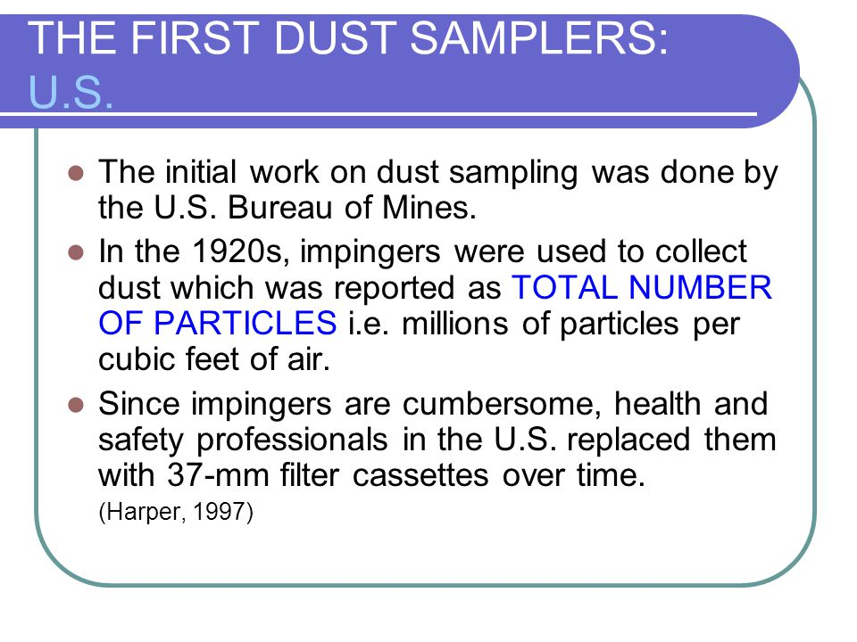 THE FIRST DUST SAMPLERS: U.S.