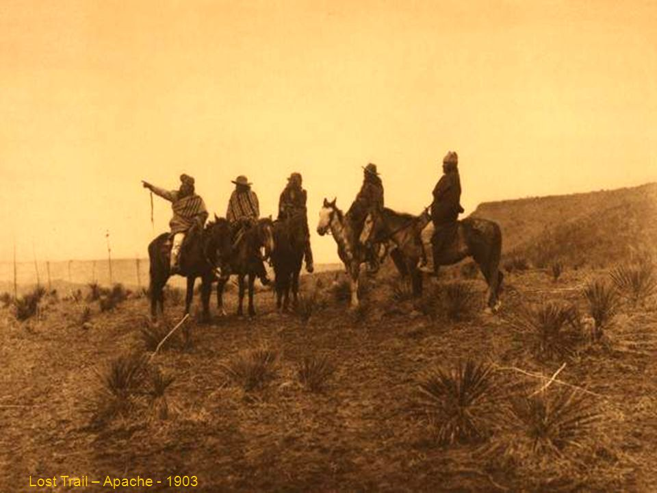 Lost trail – Apache - 1903 Lost Trail – Apache - 1903