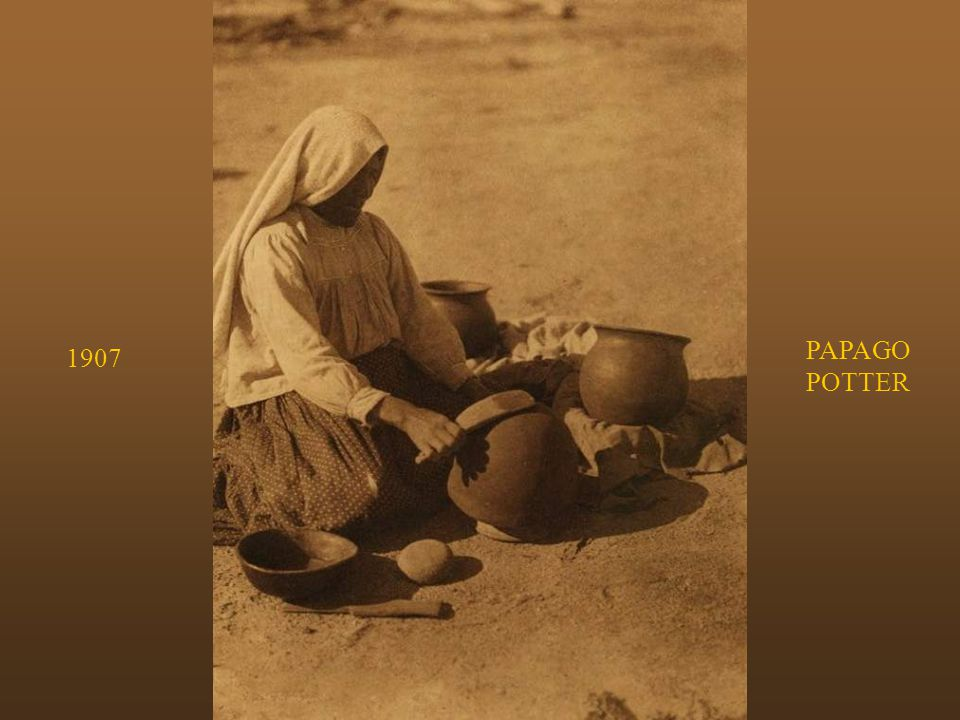 PAPAGO POTTER 1907 The Papago potter