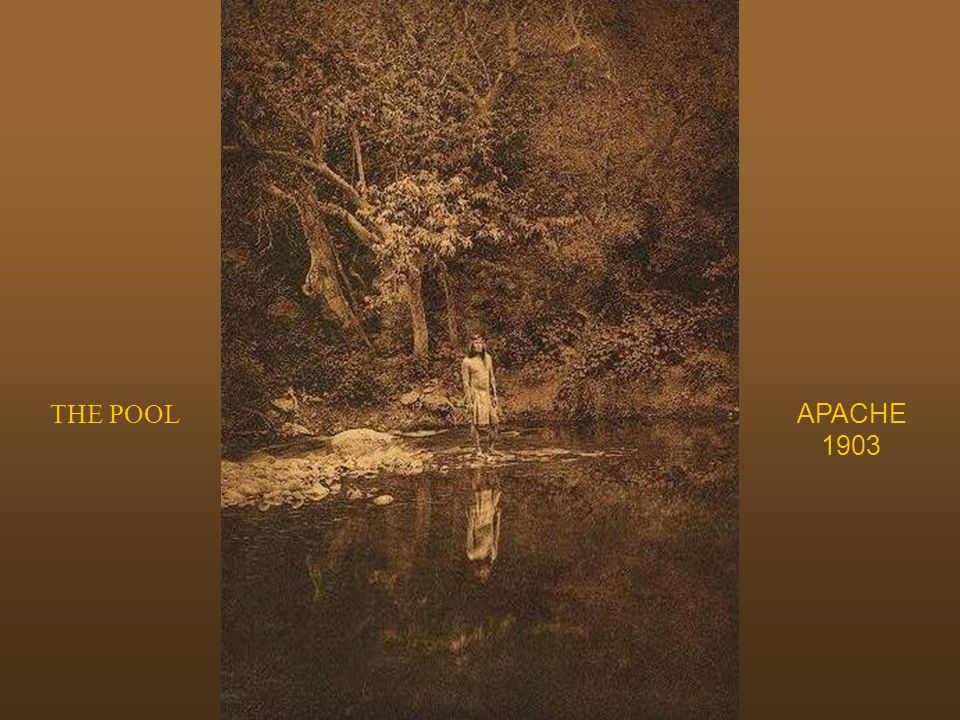 THE POOL APACHE 1903 The pool