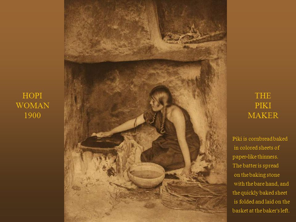 HOPI WOMAN 1900 THE PIKI MAKER Piki is cornbread baked
