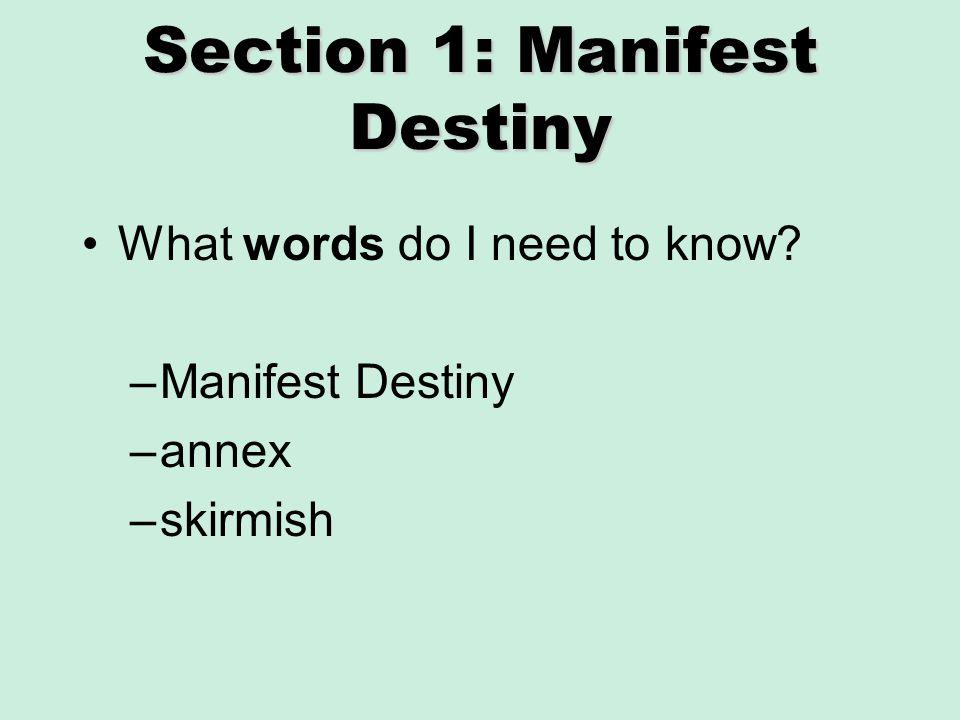 Section 1: Manifest Destiny