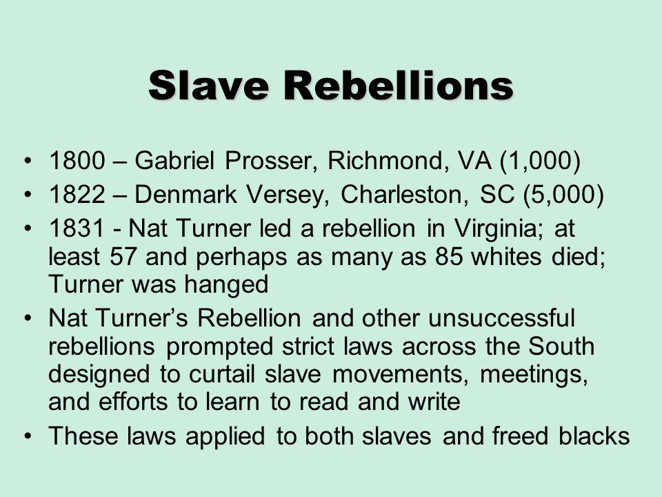 Slave Rebellions 1800 – Gabriel Prosser, Richmond, VA (1,000)