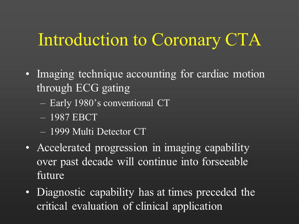 Introduction to Coronary CTA