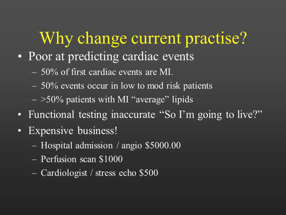 Why change current practise