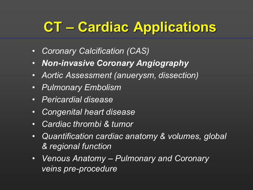CT – Cardiac Applications